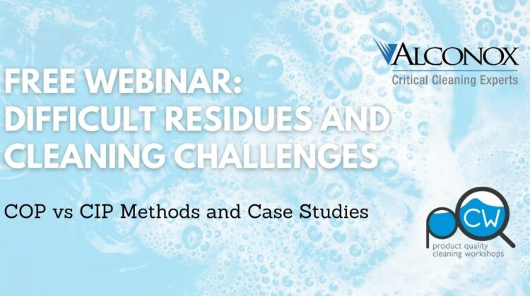 Free Webinar: COP Cleaning: Difficult Residues and Cleaning Challenges